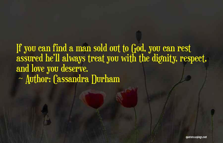 Sold Out To God Quotes By Cassandra Durham