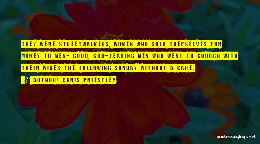 Sold Out To God Quotes By Chris Priestley