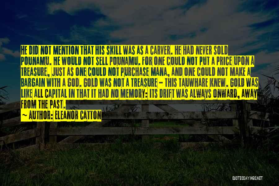Sold Out To God Quotes By Eleanor Catton