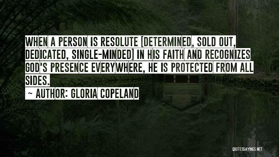 Sold Out To God Quotes By Gloria Copeland