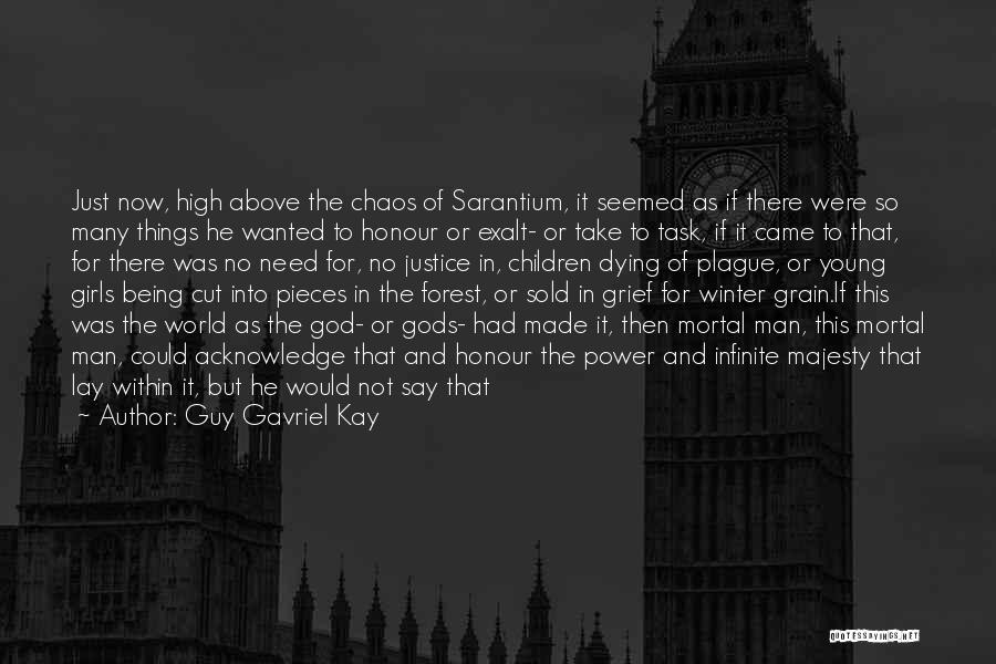 Sold Out To God Quotes By Guy Gavriel Kay