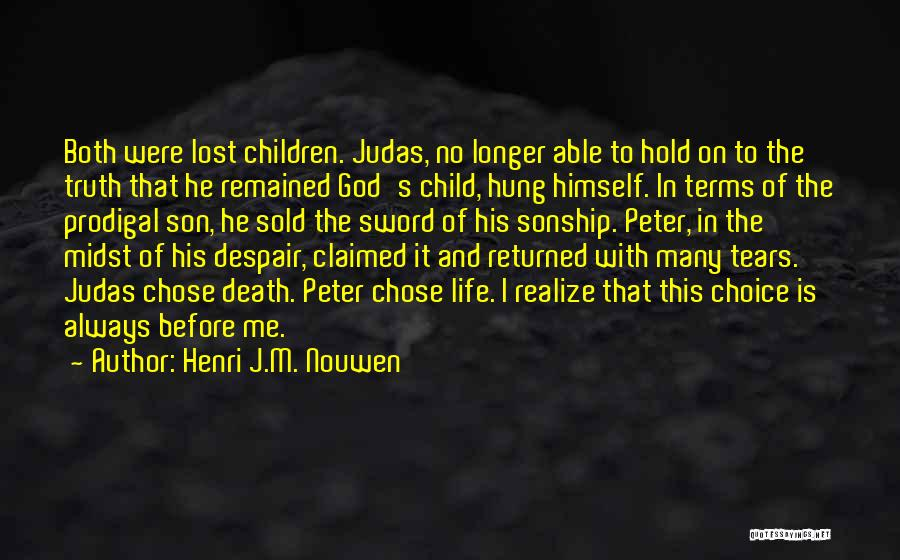 Sold Out To God Quotes By Henri J.M. Nouwen
