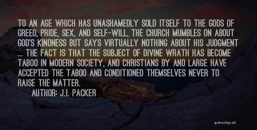 Sold Out To God Quotes By J.I. Packer