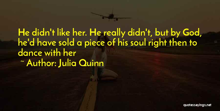 Sold Out To God Quotes By Julia Quinn