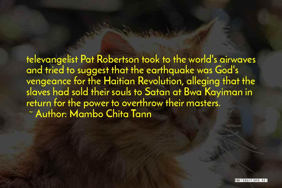 Sold Out To God Quotes By Mambo Chita Tann