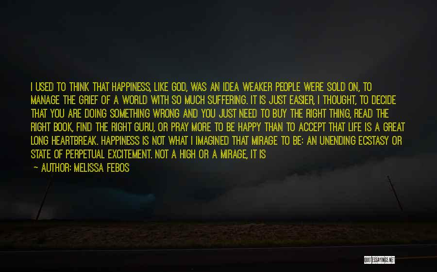 Sold Out To God Quotes By Melissa Febos