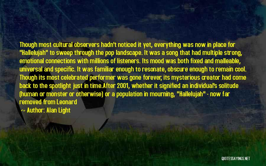 Solitude And Music Quotes By Alan Light