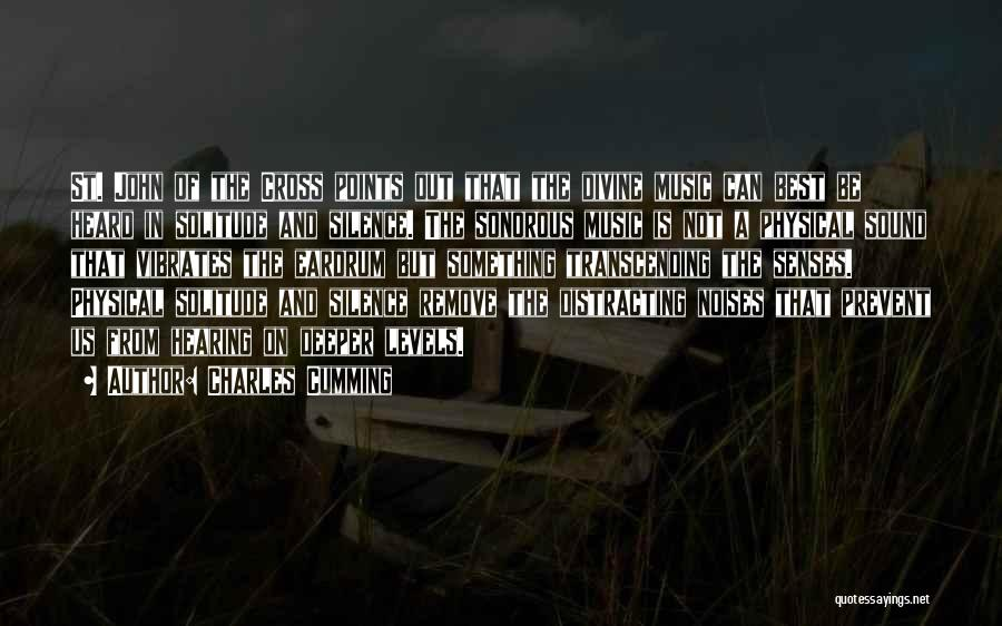 Solitude And Music Quotes By Charles Cumming