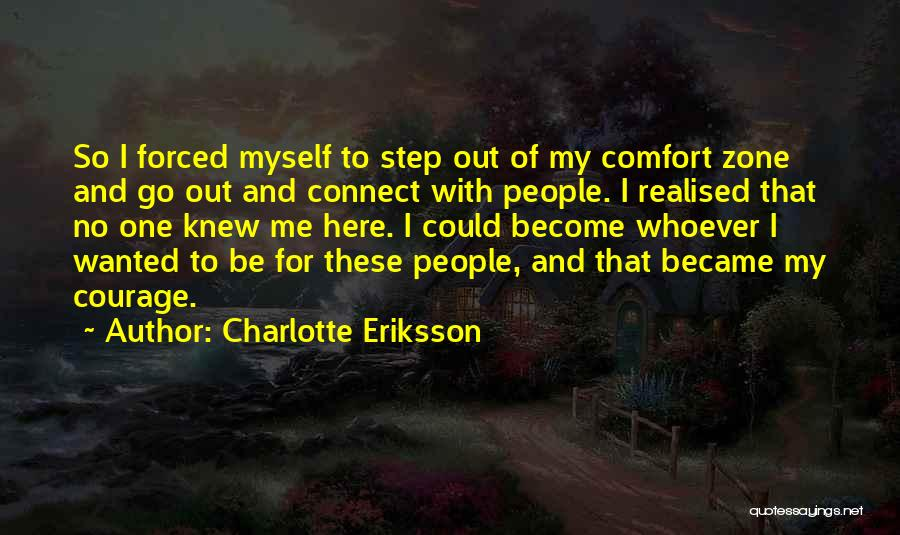 Solitude And Music Quotes By Charlotte Eriksson