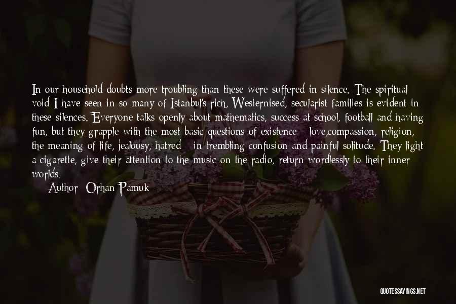 Solitude And Music Quotes By Orhan Pamuk