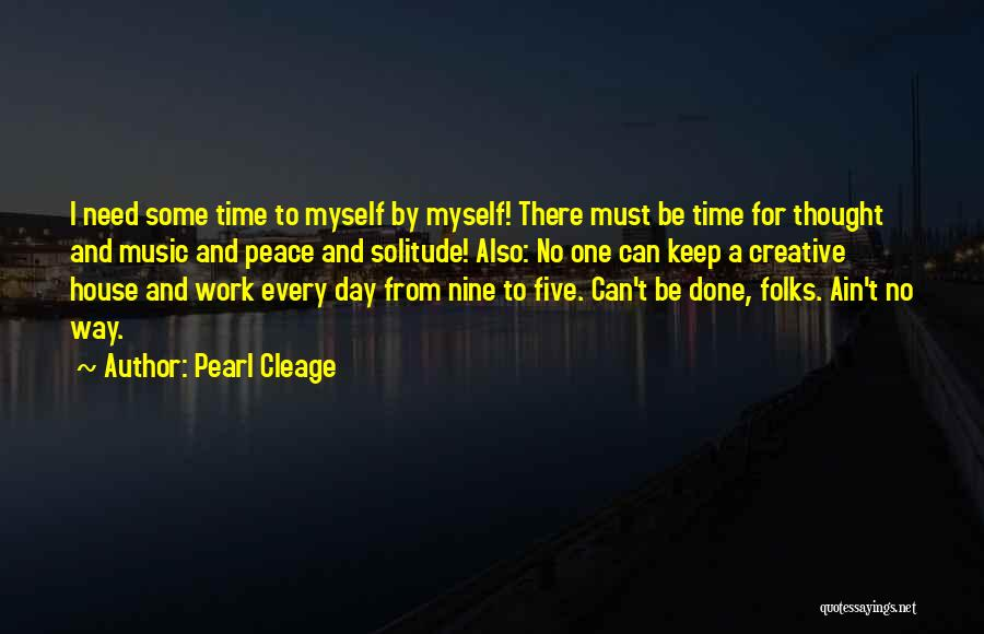 Solitude And Music Quotes By Pearl Cleage