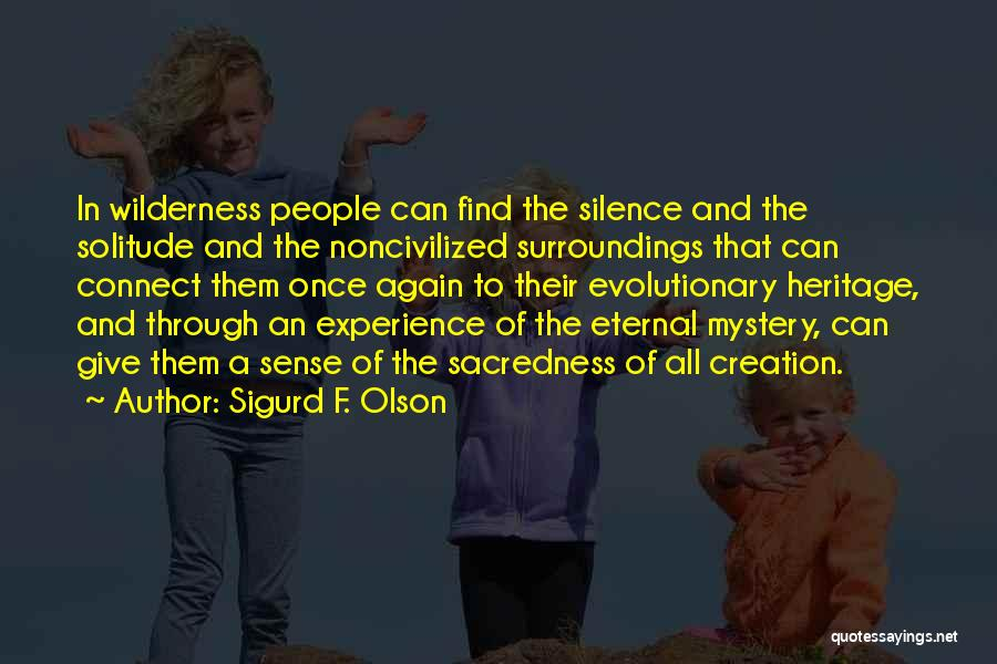 Solitude And Music Quotes By Sigurd F. Olson