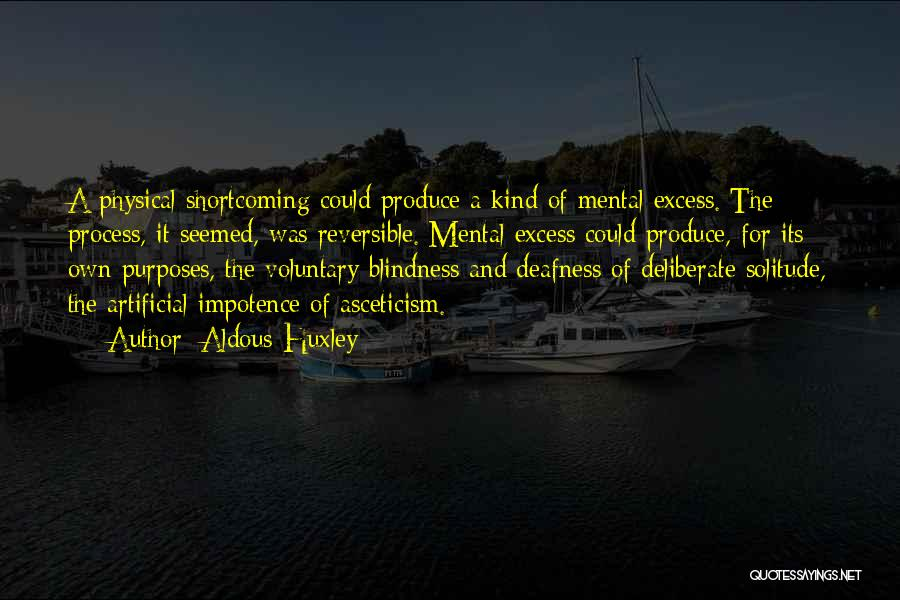 Solitude And Quotes By Aldous Huxley