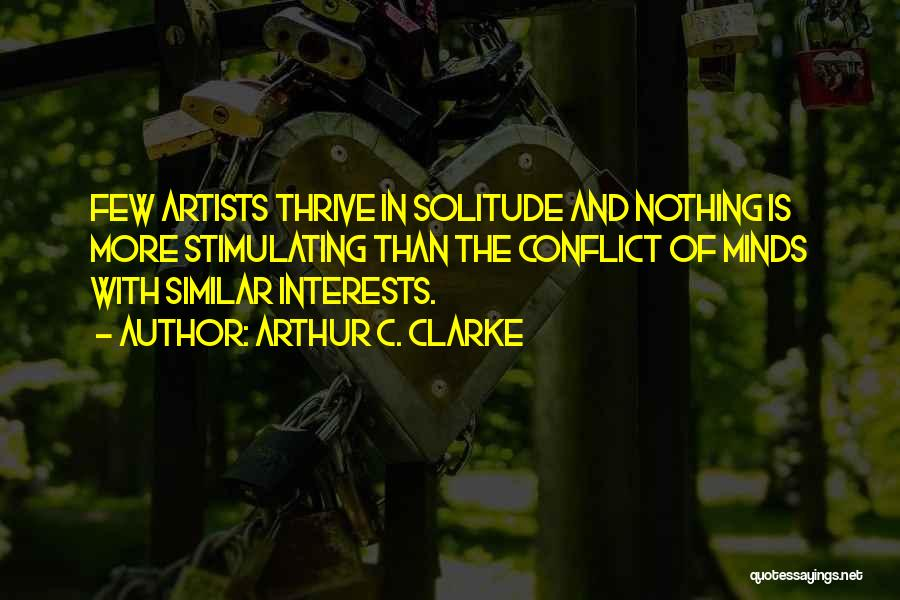 Solitude And Quotes By Arthur C. Clarke