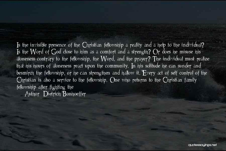 Solitude And Quotes By Dietrich Bonhoeffer