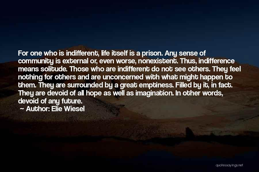 Solitude And Quotes By Elie Wiesel