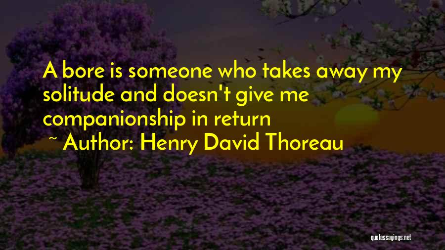 Solitude And Quotes By Henry David Thoreau