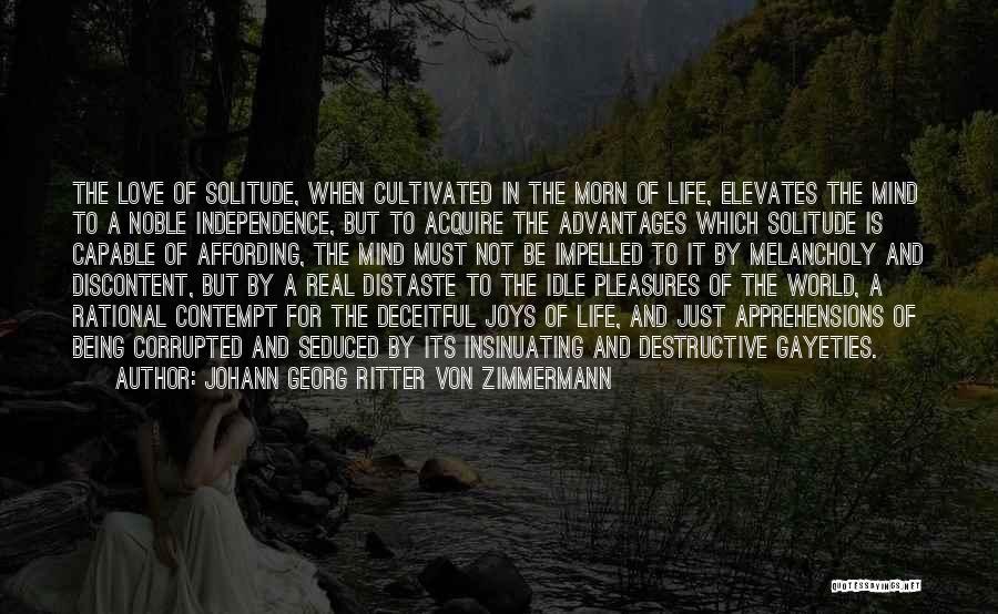 Solitude And Quotes By Johann Georg Ritter Von Zimmermann