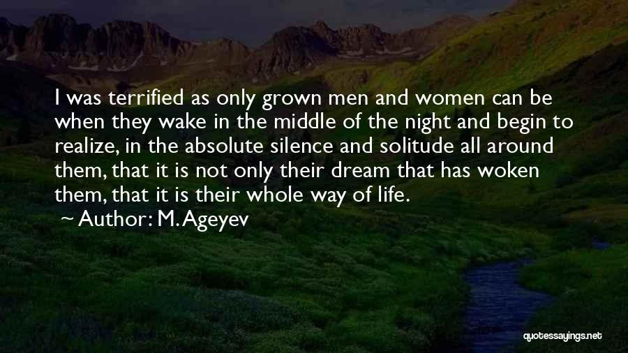Solitude And Quotes By M. Ageyev