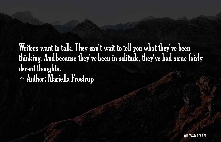 Solitude And Quotes By Mariella Frostrup