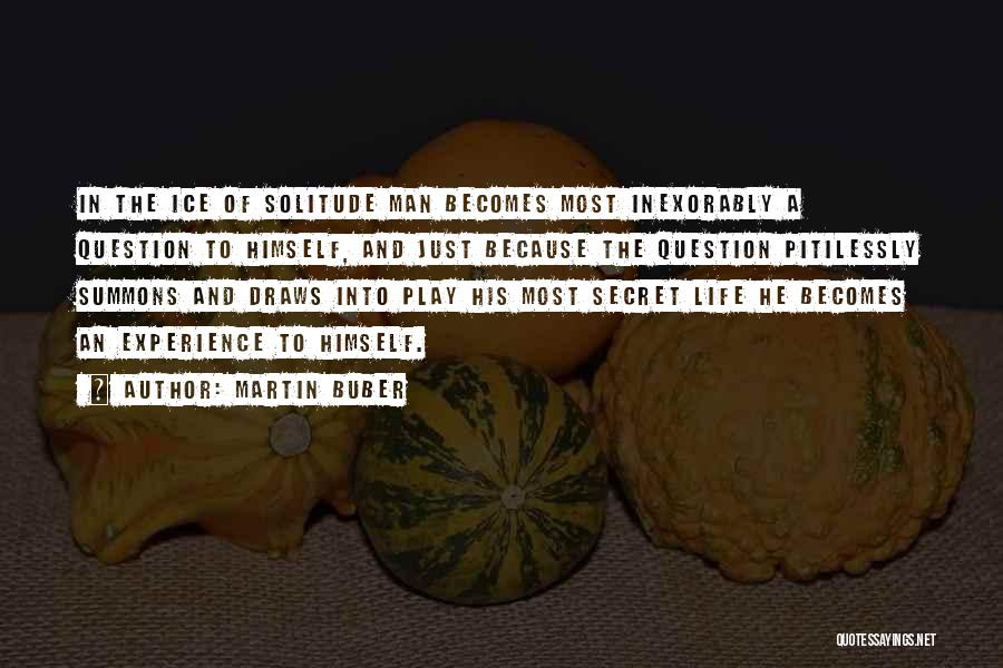 Solitude And Quotes By Martin Buber