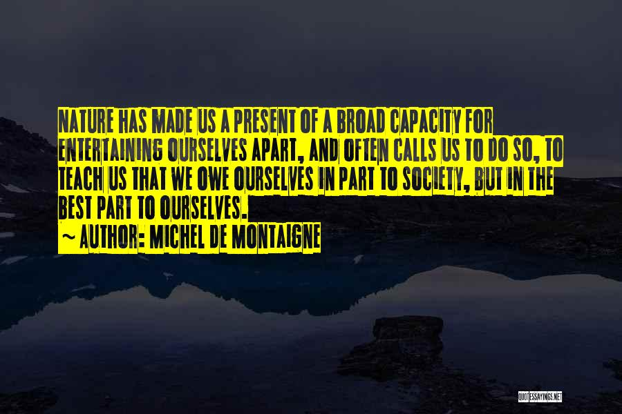 Solitude And Quotes By Michel De Montaigne