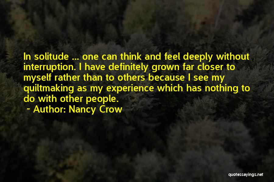 Solitude And Quotes By Nancy Crow