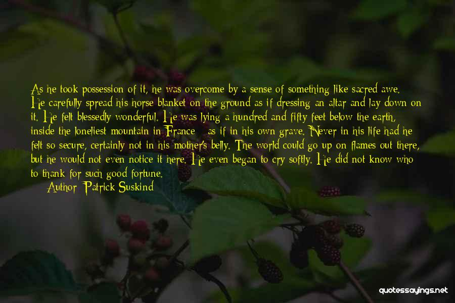 Solitude And Quotes By Patrick Suskind