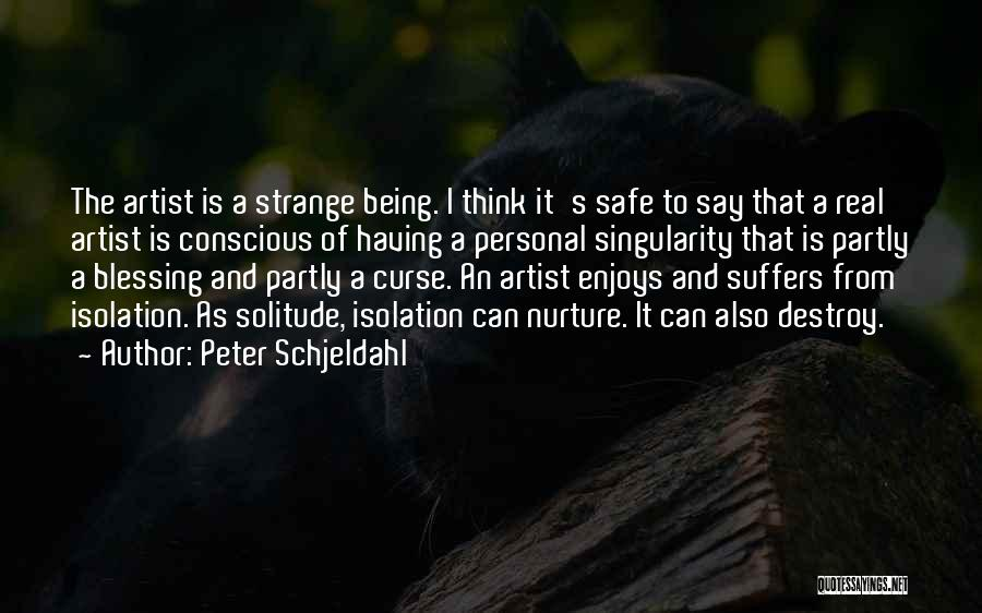 Solitude And Quotes By Peter Schjeldahl
