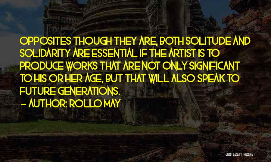 Solitude And Quotes By Rollo May