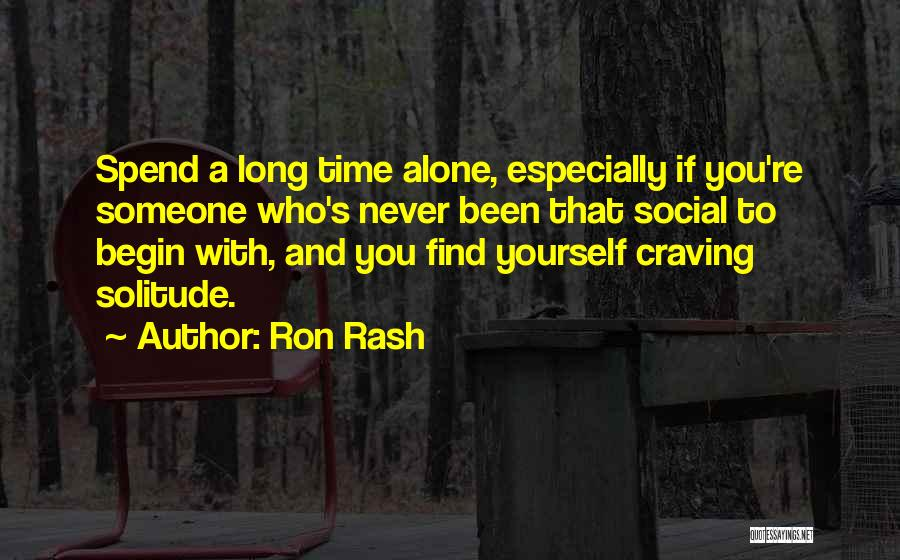 Solitude And Quotes By Ron Rash