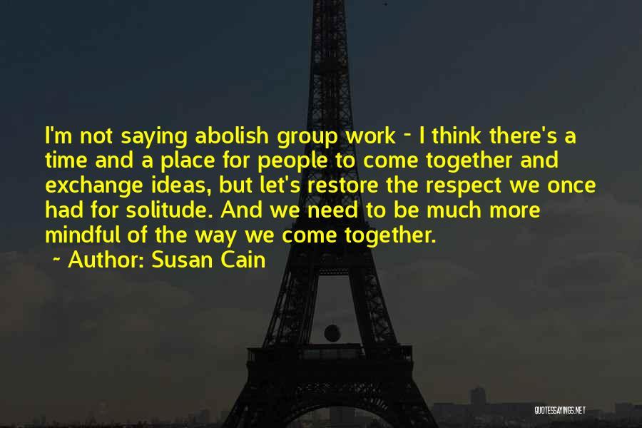 Solitude And Quotes By Susan Cain