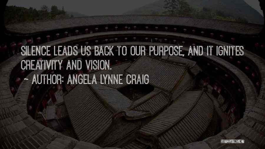 Solitude And Reflection Quotes By Angela Lynne Craig