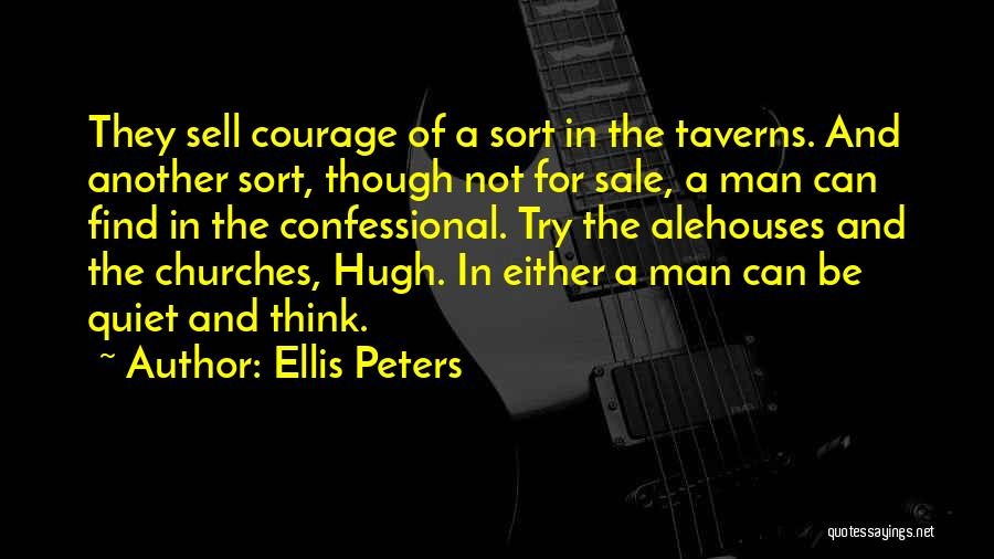 Solitude And Reflection Quotes By Ellis Peters