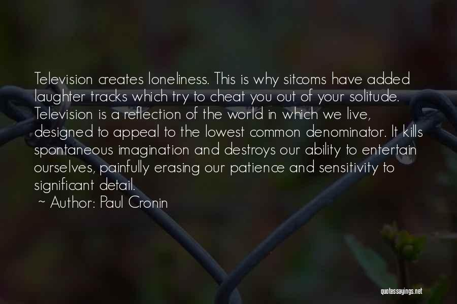 Solitude And Reflection Quotes By Paul Cronin
