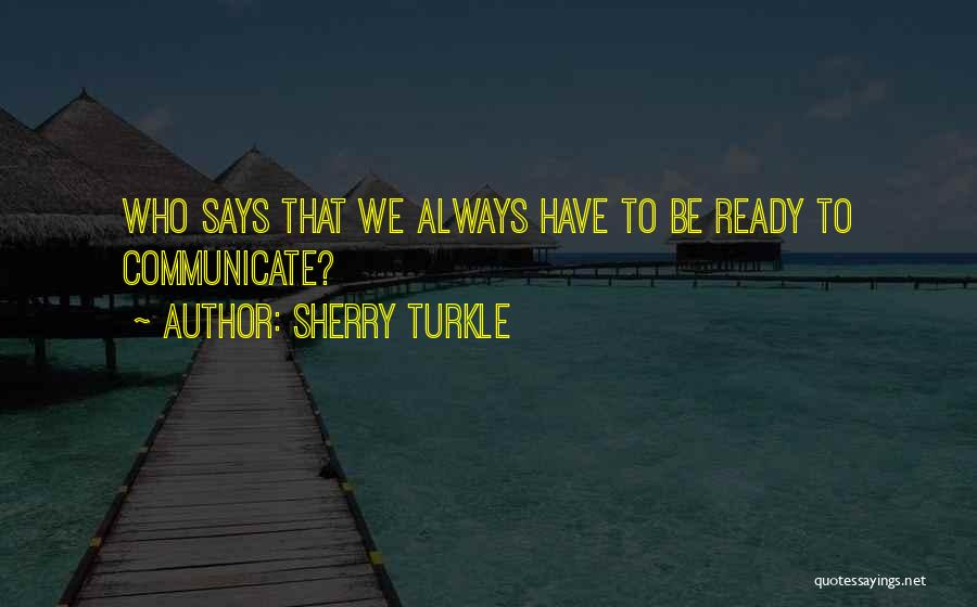 Solitude And Reflection Quotes By Sherry Turkle