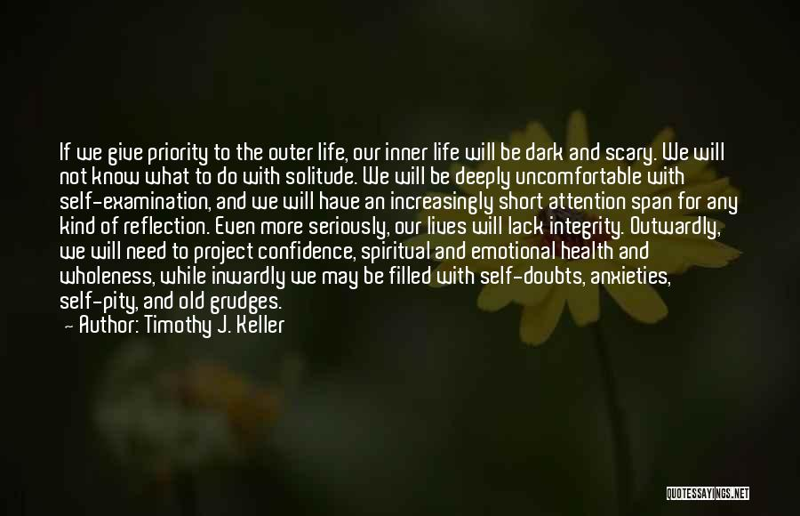 Solitude And Reflection Quotes By Timothy J. Keller
