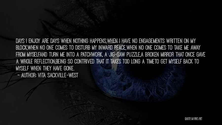 Solitude And Reflection Quotes By Vita Sackville-West