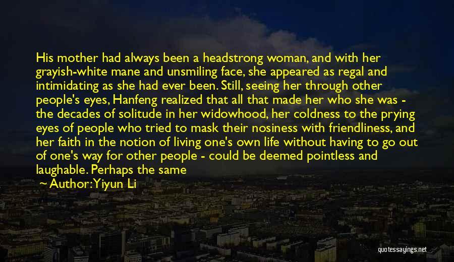 Solitude And Reflection Quotes By Yiyun Li