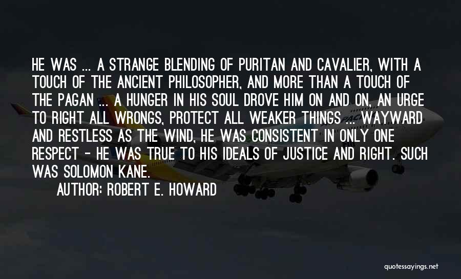Solomon Kane Quotes By Robert E. Howard