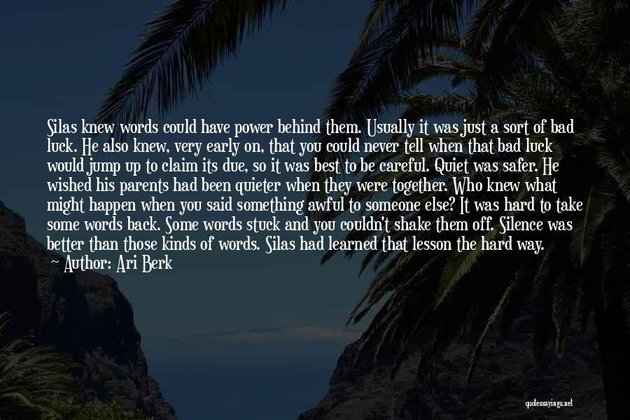 Some Bad Quotes By Ari Berk