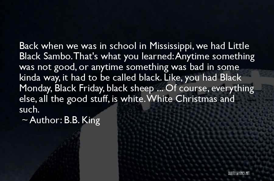 Some Bad Quotes By B.B. King