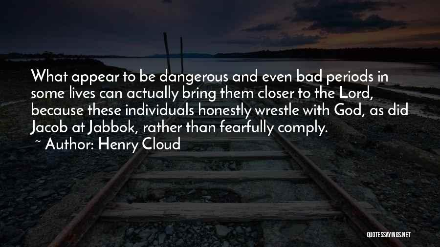 Some Bad Quotes By Henry Cloud