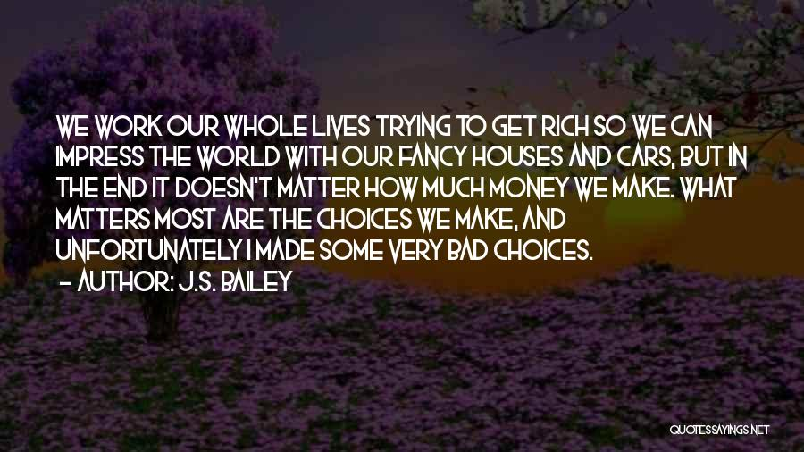 Some Bad Quotes By J.S. Bailey