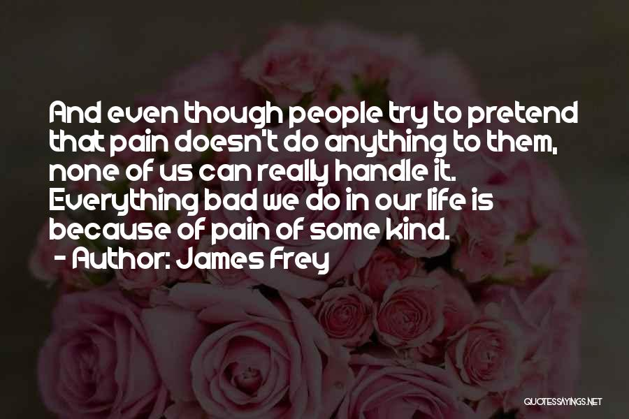 Some Bad Quotes By James Frey