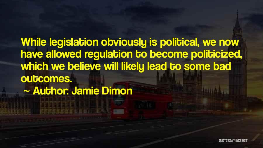 Some Bad Quotes By Jamie Dimon