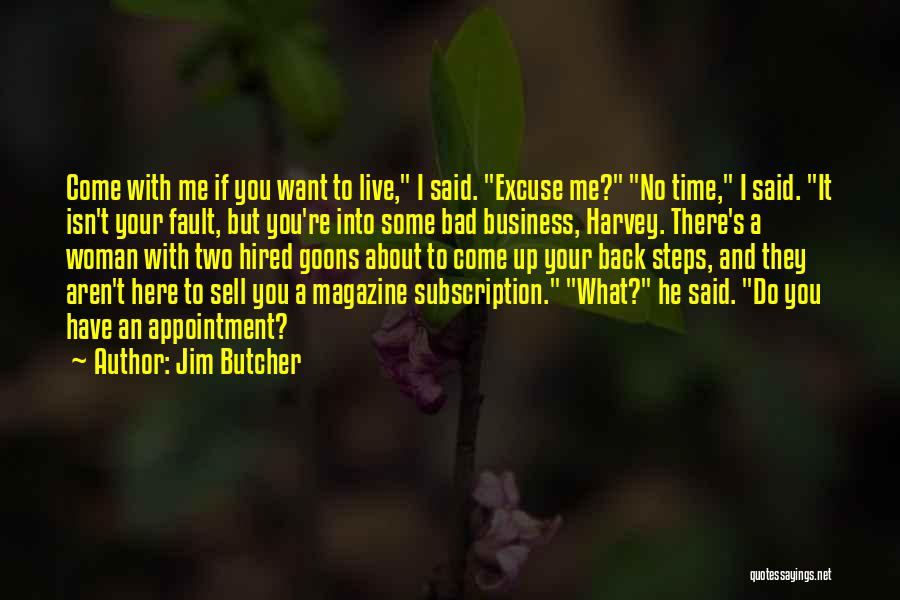 Some Bad Quotes By Jim Butcher