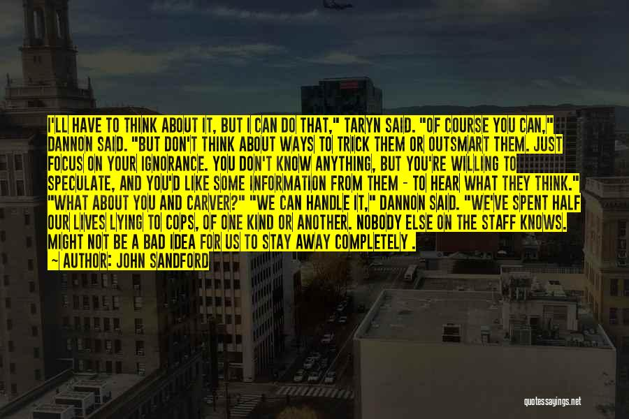Some Bad Quotes By John Sandford