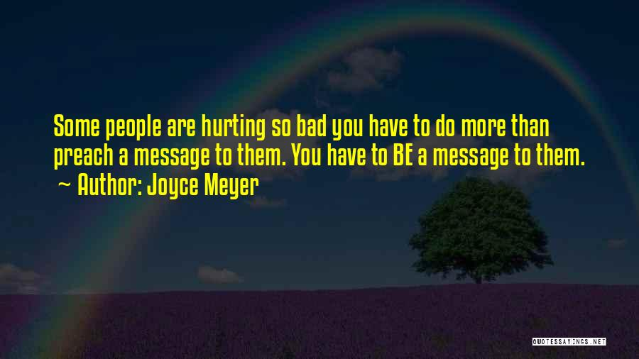 Some Bad Quotes By Joyce Meyer