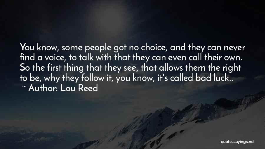 Some Bad Quotes By Lou Reed